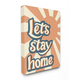 Let's Stay Home Summer Sun 36x48 Canvas Wall Art