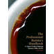 The Professional Barista's Handbook: An Expert's Guide to Preparing Espresso, Coffee and Tea