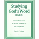 Studying God's Word Book C Student Worktext