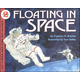 Floating in Space (Let's Read and Find Out Science, Level 2)