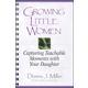 Growing Little Women