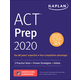 Kaplan ACT Prep 2021: 3 Practice Tests + Proven Strategies + Online