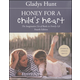Honey for a Child's Heart 4th Ed.