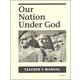 Our Nation Under God Teacher Manual