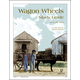 Wagon Wheels Study Guide