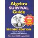 Algebra Survival Guide Second Edition