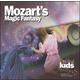 Mozart's Magic Fantasy CD