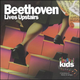 Beethoven Lives Upstairs CD