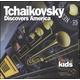 Tchaikovsky Discovers America CD