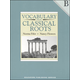 Vocabulary From Classical Roots B