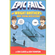 Epic Fails: Wright Brothers