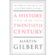 History of the Twentieth Century: Concise Edition of the Acclaimed World History
