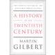 History of the Twentieth Century: Concise Ed