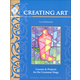 Creating Art: Lessons & Projects for the Grammar Stage