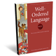 Well-Ordered Language Level 1A Student Book