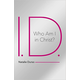 I.D. - Who Am I in Christ?