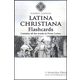 Latina Christiana Flashcards, Fourth Edition