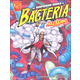 Surprising World of Bacteria with Max Axiom, Super Scientist (Graphic Science)