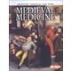 Medicine Through the Ages: Medieval Medicine