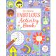 Fabulous Activity Book (Usborne)
