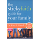 Sticky Faith Guide for Your Family