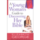 Young Woman's Guide to Discovering Her Bible