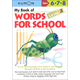 My Book of Words for School Level 3 (K-3)