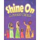Shine On: A Story Bible