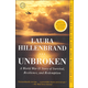 Unbroken: World War II Story of Survival, Resilience, and Redemption