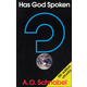 Has God Spoken (5th edition updated)