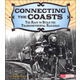 Connecting the Coasts: Race to Build the Transcontinental Railroad (Adventures on the American Frontier)