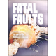 Fatal Faults: Story of the Challenger Explosion (Tangled History)