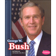 George W. Bush (Presidential Biographies)