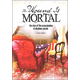 Wound is Mortal: Story of the Assassination of Abraham Lincoln (Tangled History)