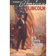 Presidency of Abraham Lincoln: Triumph of Freedom and Unity