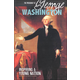 Presidency of George Washington: Inspiring a Young Nation