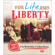 For Life & Liberty:C/E Declaratn Independence