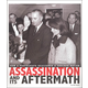 Assassination and Its Aftermath: How a Photograph Reassured a Shocked Nation (Captured History)