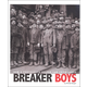 Breaker Boys: How a Photograph Helped End Child Labor (Captured History)