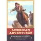 American Adventures: Westward Journeys