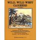Wild, Wild West Careers: Volume 2