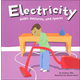 Electricity: Bulbs, Batteries, and Sparks (Amazing Science)