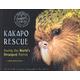 Kakapo Rescue (Scientists in the Field)