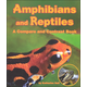 Amphibians and Reptiles (Compare and Contrast Book)