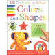 Get Ready for School - Colors and Shapes