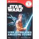 Star Wars: Luke Skywalker's Amazing Story (DK Reader Level 1)