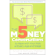 5 Money Conversations to Have w/ Your Kids...