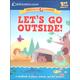 Let's Go Outside! (Education.com Workbooks)
