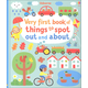 Very First Book of Things to Spot Out and About (Usborne)
