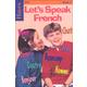 Let's Speak French Book 3